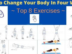 How To Change Your Body In Four Weeks