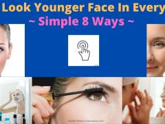 How To Look Younger Face In Every Night