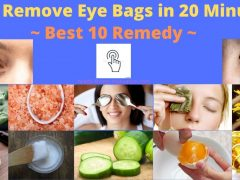 How To Remove Eye Bags Naturally