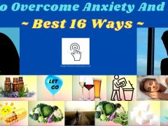 How To Overcome Anxiety And Stress
