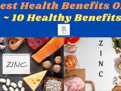 The Best Health Benefits Of Zinc