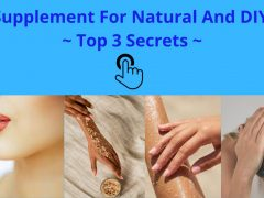 Best Supplement For Natural And DIY Skin