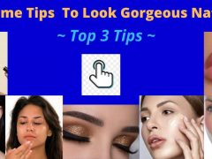 Awesome Tips To Look Gorgeous Naturally