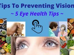 Best Tips To Preventing Vision Loss