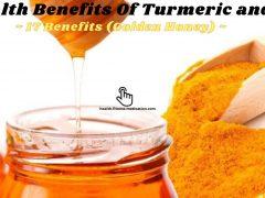 The Health Benefits Of Turmeric and Honey