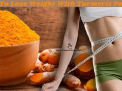 How To Lose Weight With Turmeric Powder