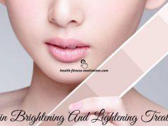 Skin Brightening And Lightening Treatment