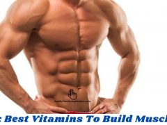 The Six Best Vitamins To Build Muscle Mass