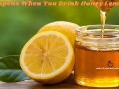 What Happens When You Drink Honey Lemon Water