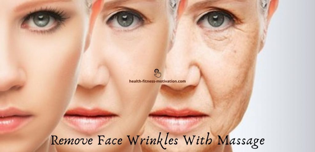 Remove Face Wrinkles With Massage