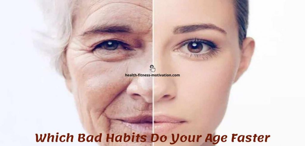 Which Bad Habits Do Your Age Faster