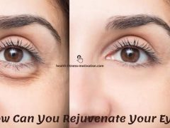 How Can You Rejuvenate Your Eyes